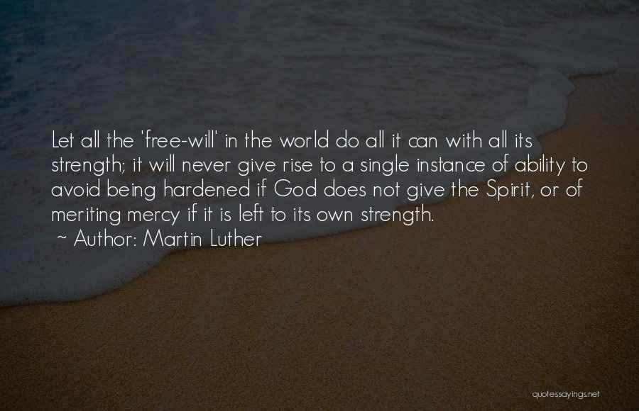 God Please Give Strength Quotes By Martin Luther