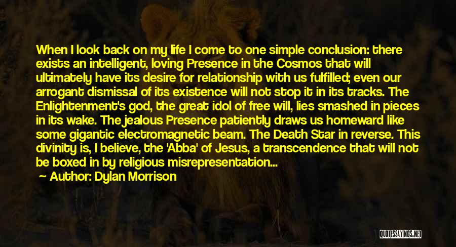 God Presence In My Life Quotes By Dylan Morrison