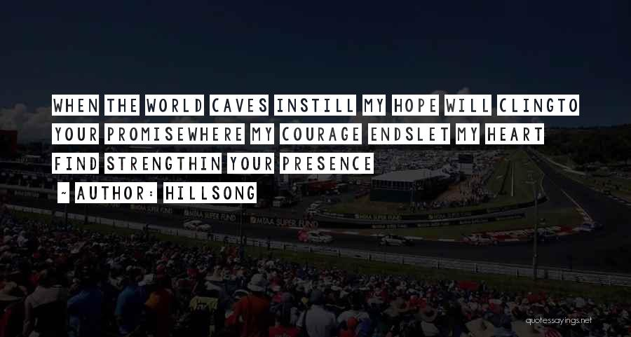 God Presence In My Life Quotes By Hillsong