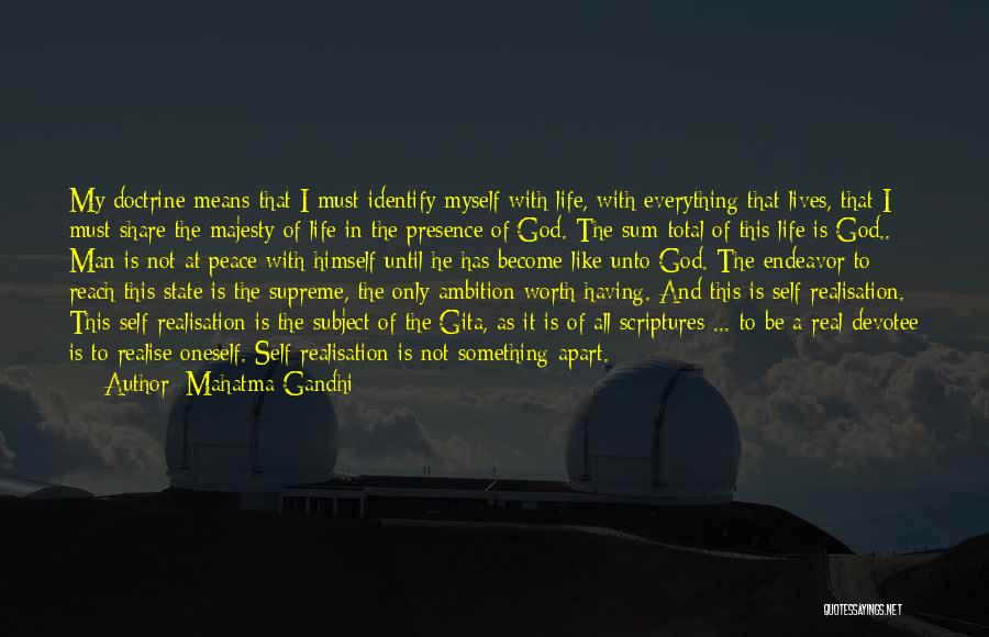 God Presence In My Life Quotes By Mahatma Gandhi