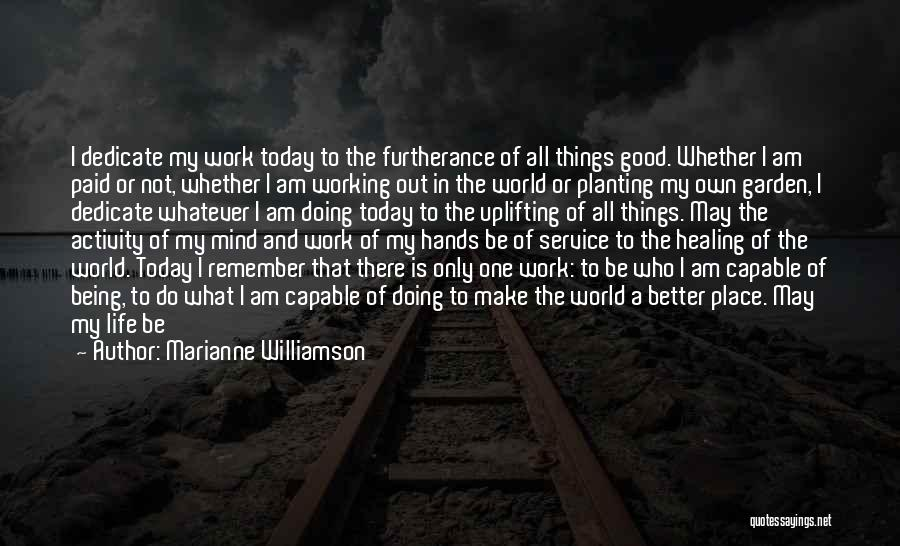 God Presence In My Life Quotes By Marianne Williamson