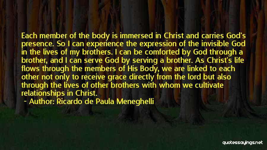 God Presence In My Life Quotes By Ricardo De Paula Meneghelli