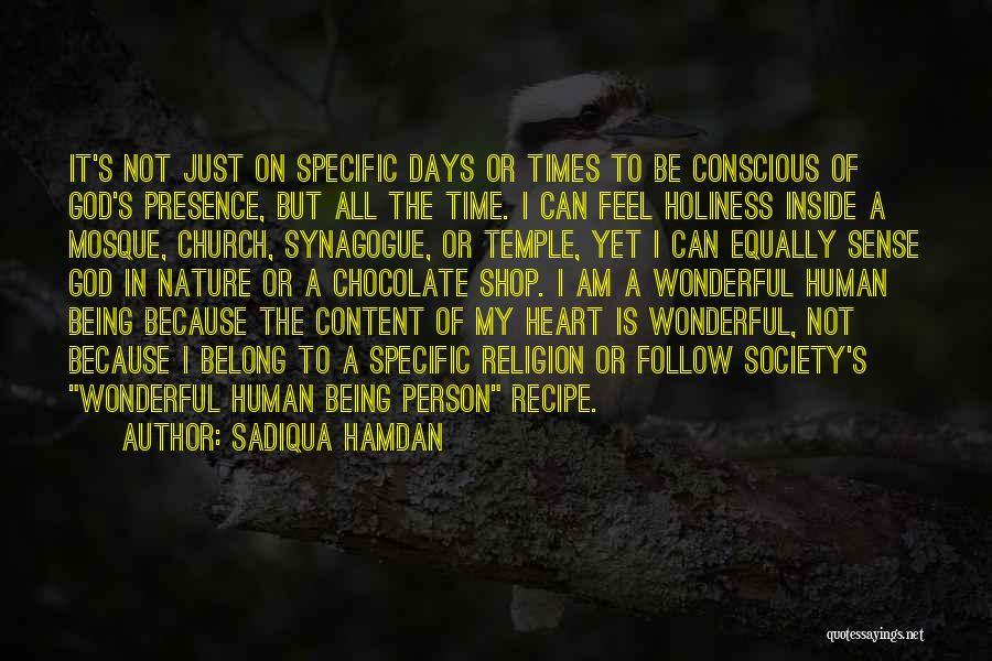 God Presence In My Life Quotes By Sadiqua Hamdan