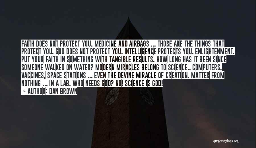 God Protects His Own Quotes By Dan Brown