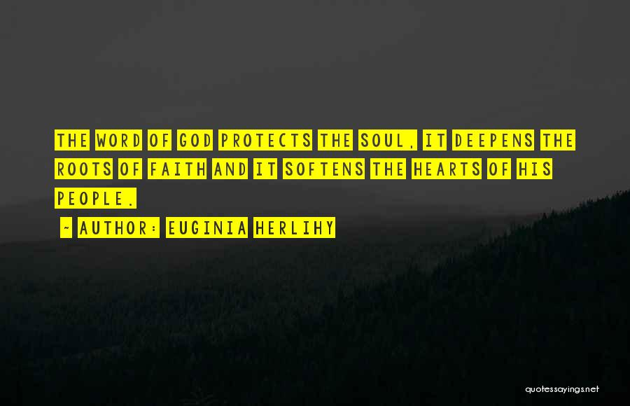 God Protects His Own Quotes By Euginia Herlihy