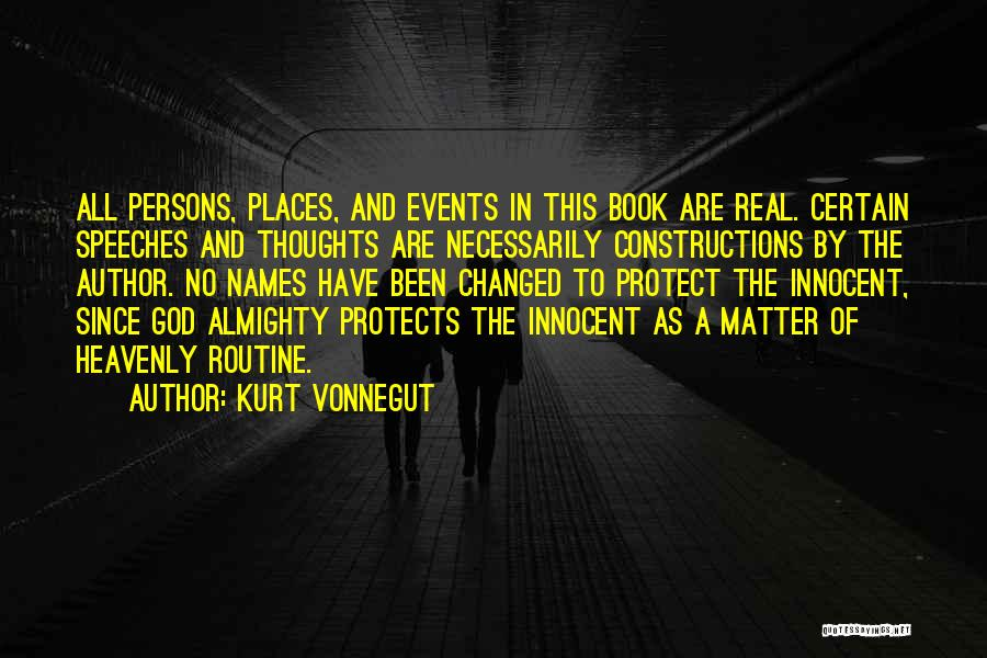 God Protects His Own Quotes By Kurt Vonnegut