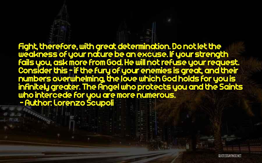 God Protects His Own Quotes By Lorenzo Scupoli