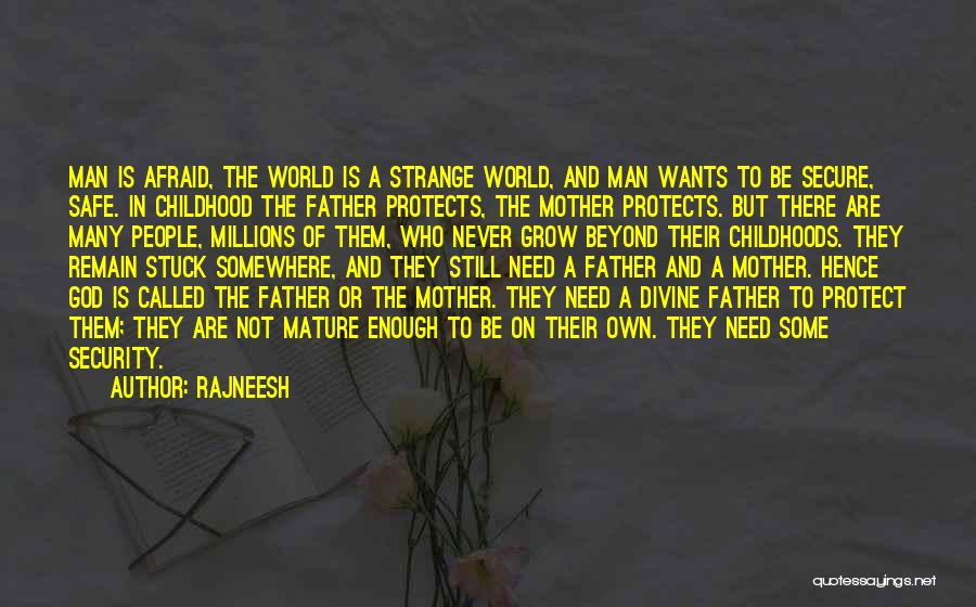 God Protects His Own Quotes By Rajneesh