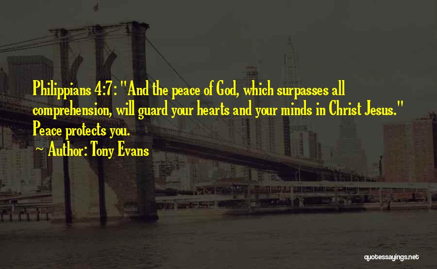 God Protects His Own Quotes By Tony Evans