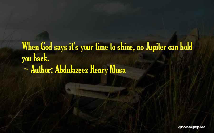 God Says No Quotes By Abdulazeez Henry Musa