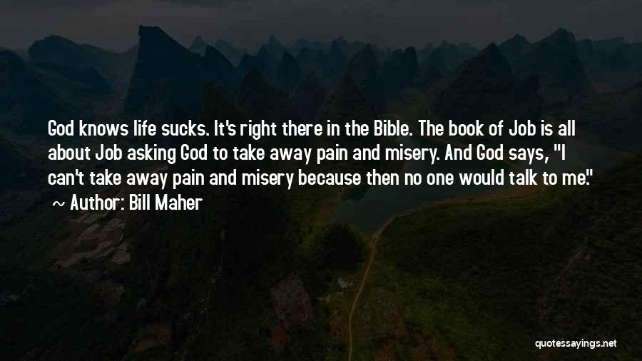 God Says No Quotes By Bill Maher