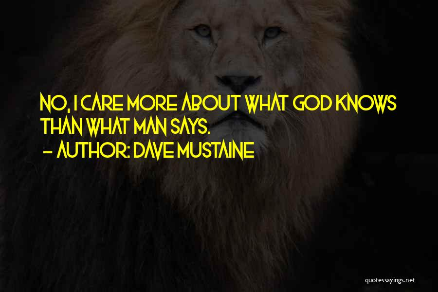 God Says No Quotes By Dave Mustaine