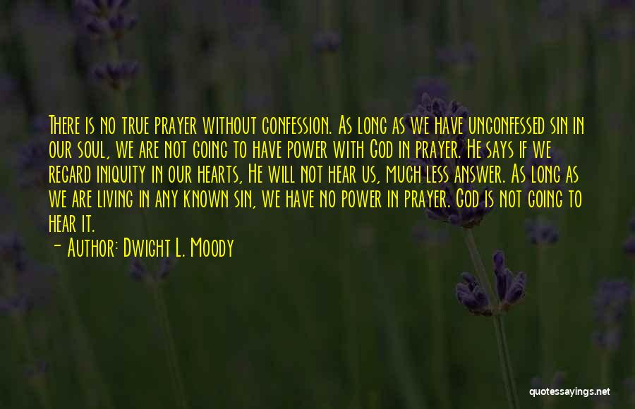 God Says No Quotes By Dwight L. Moody