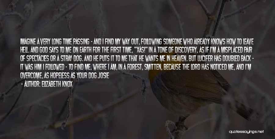 God Says No Quotes By Elizabeth Knox