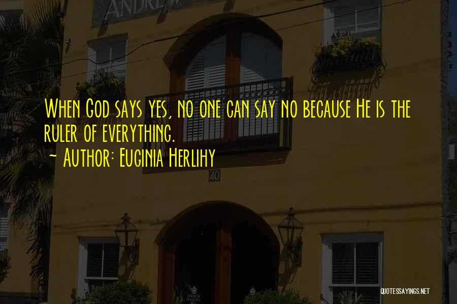 God Says No Quotes By Euginia Herlihy