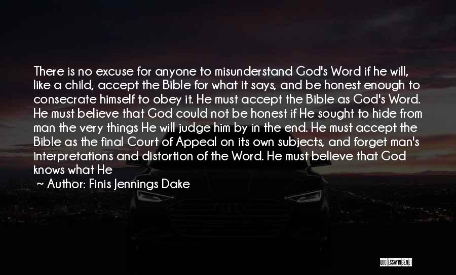 God Says No Quotes By Finis Jennings Dake