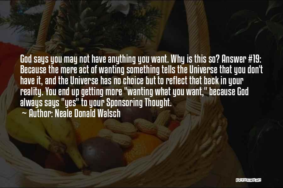 God Says No Quotes By Neale Donald Walsch