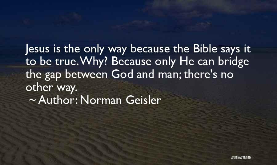 God Says No Quotes By Norman Geisler