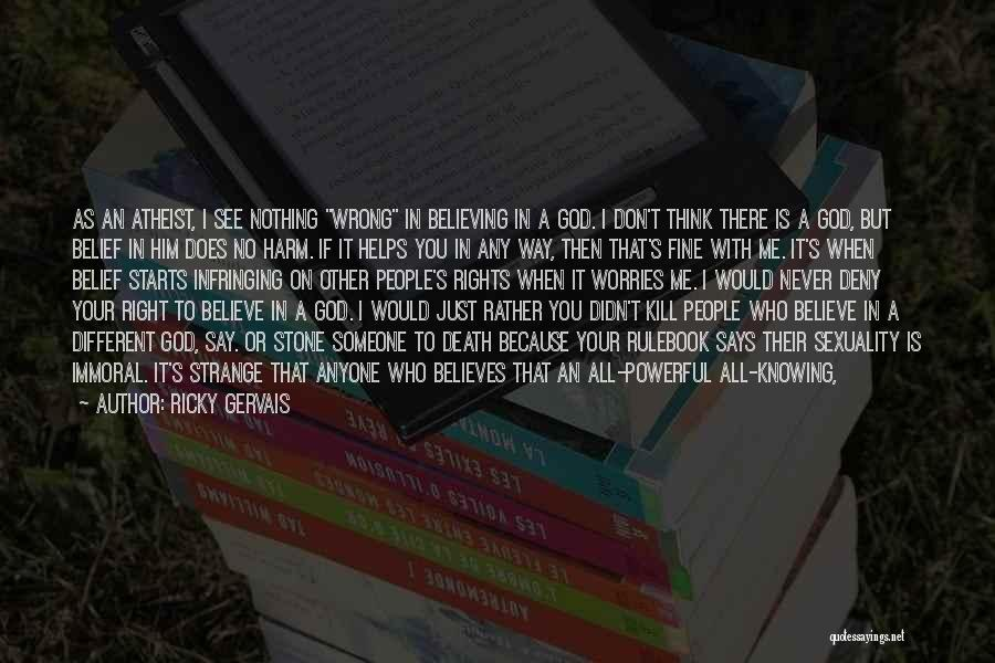 God Says No Quotes By Ricky Gervais