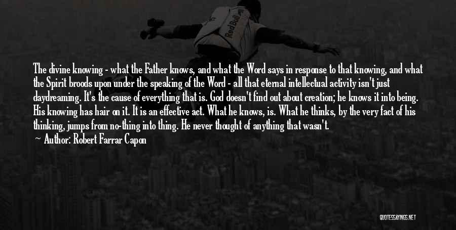 God Says No Quotes By Robert Farrar Capon