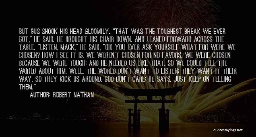 God Says No Quotes By Robert Nathan