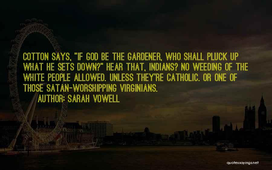 God Says No Quotes By Sarah Vowell
