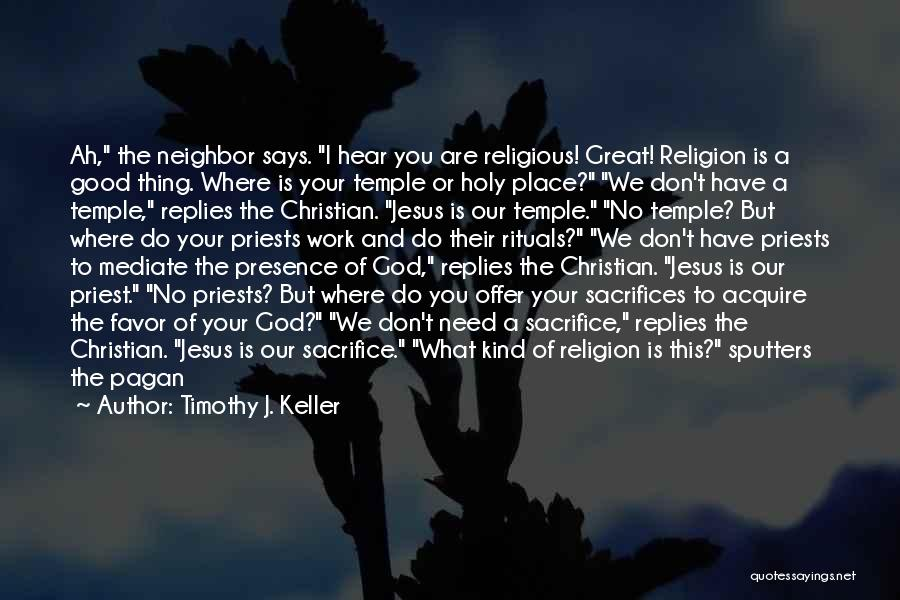God Says No Quotes By Timothy J. Keller