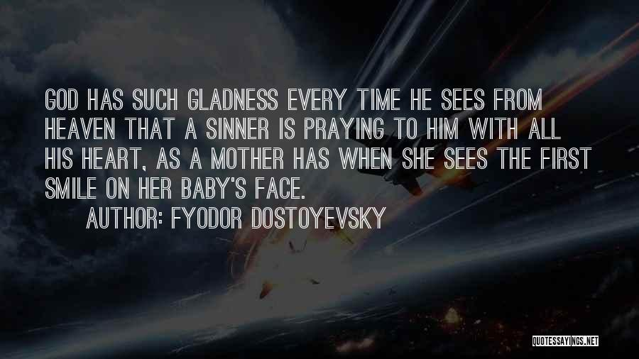 God Sees My Heart Quotes By Fyodor Dostoyevsky
