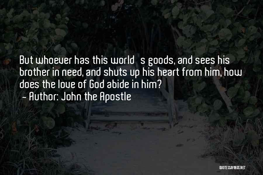 God Sees My Heart Quotes By John The Apostle