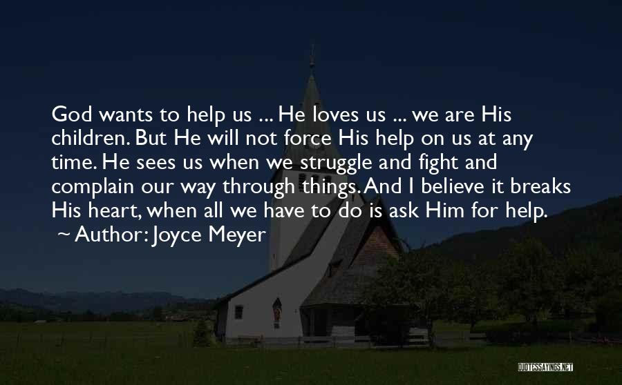 God Sees My Heart Quotes By Joyce Meyer