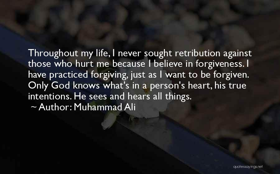 God Sees My Heart Quotes By Muhammad Ali