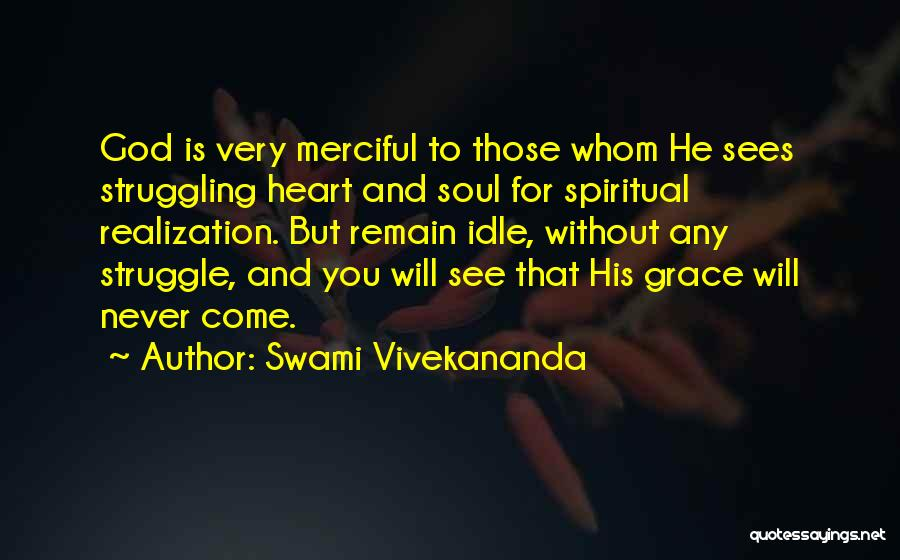 God Sees My Heart Quotes By Swami Vivekananda
