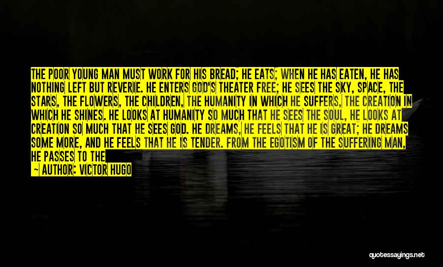 God Sees My Heart Quotes By Victor Hugo