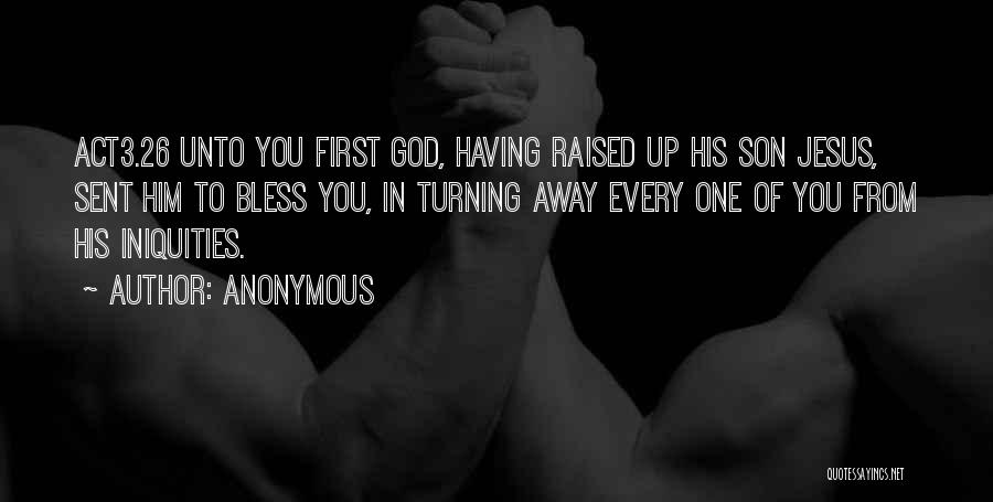 God Sent His Son Quotes By Anonymous