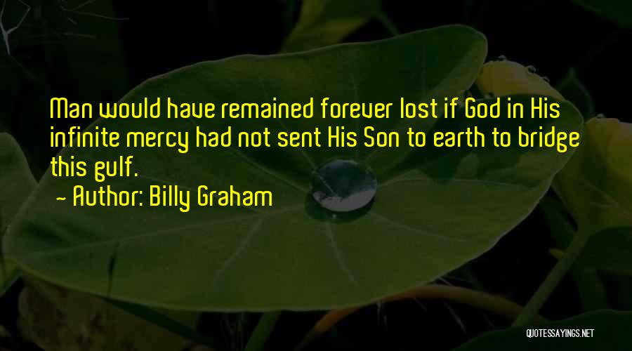 God Sent His Son Quotes By Billy Graham