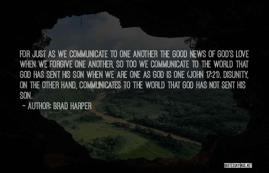God Sent His Son Quotes By Brad Harper