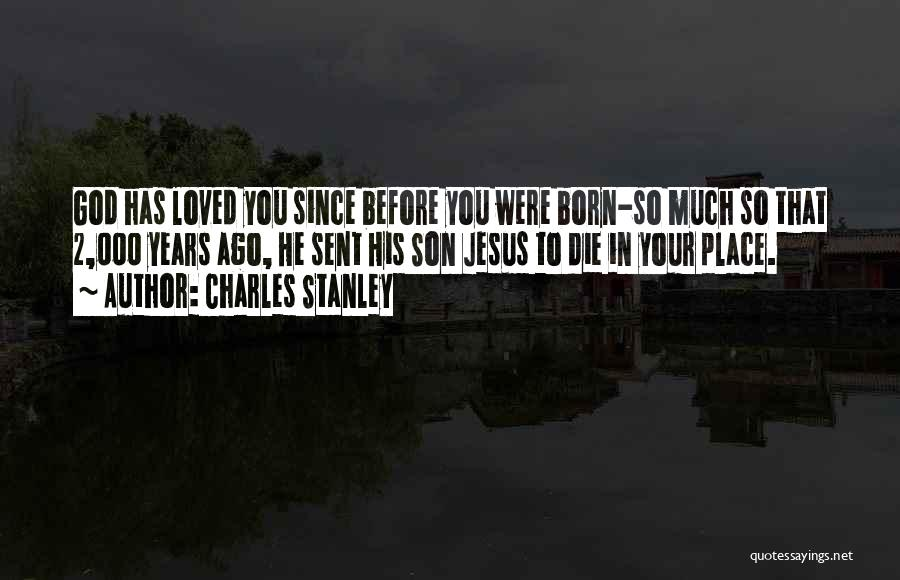 God Sent His Son Quotes By Charles Stanley