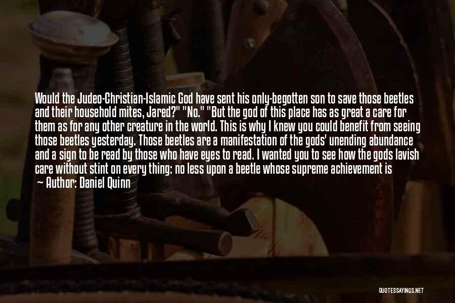 God Sent His Son Quotes By Daniel Quinn