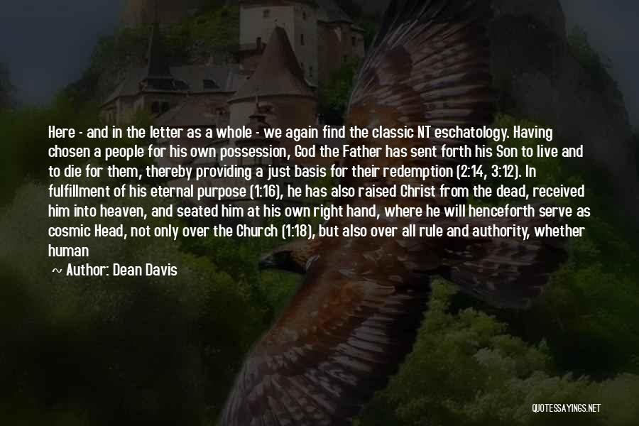 God Sent His Son Quotes By Dean Davis