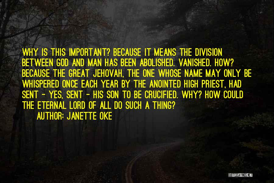 God Sent His Son Quotes By Janette Oke