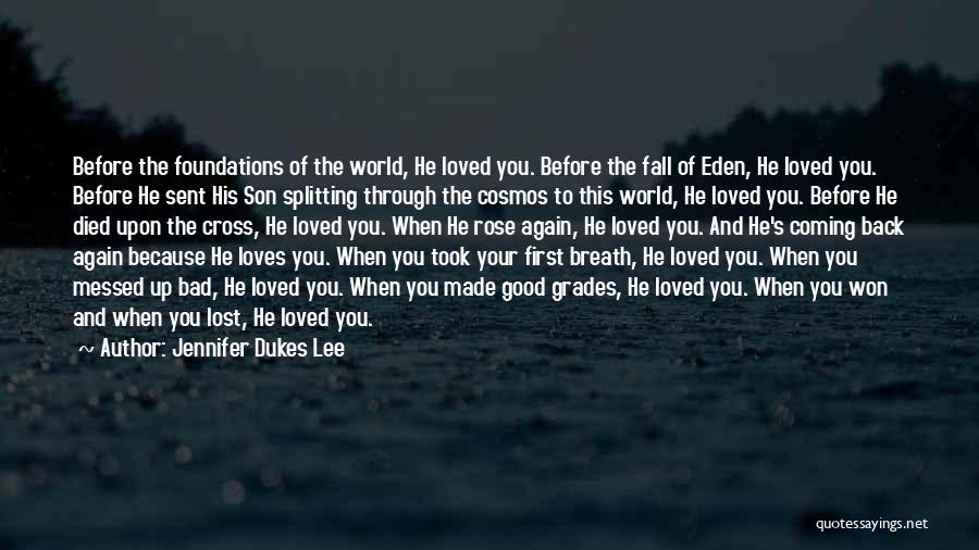 God Sent His Son Quotes By Jennifer Dukes Lee