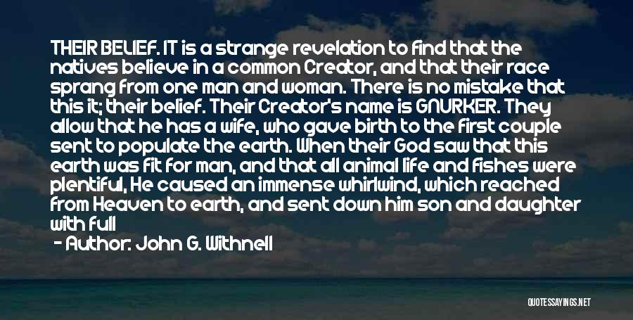 God Sent His Son Quotes By John G. Withnell