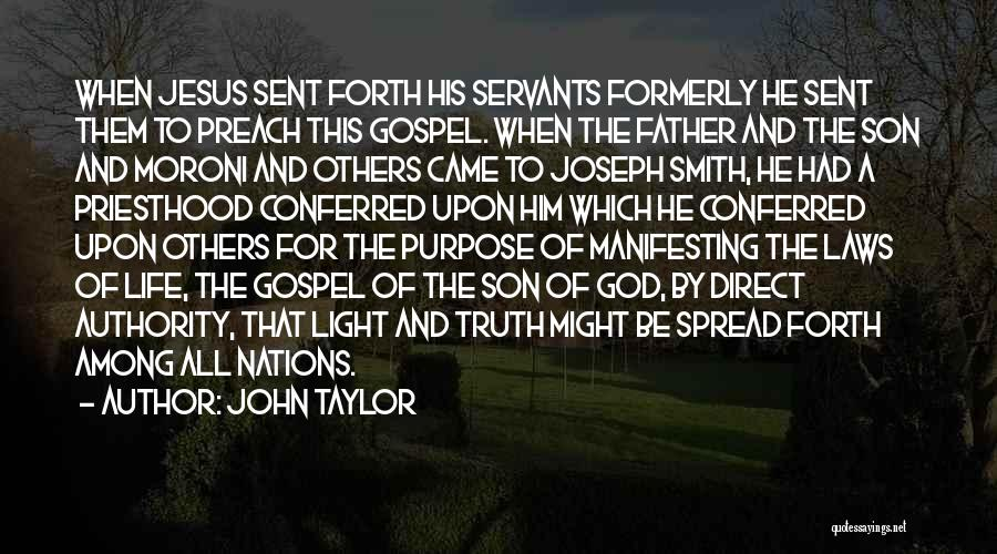 God Sent His Son Quotes By John Taylor