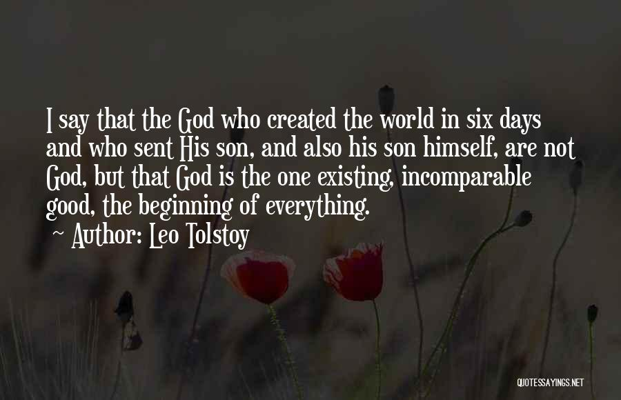 God Sent His Son Quotes By Leo Tolstoy