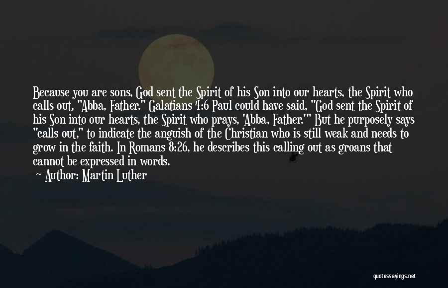 God Sent His Son Quotes By Martin Luther