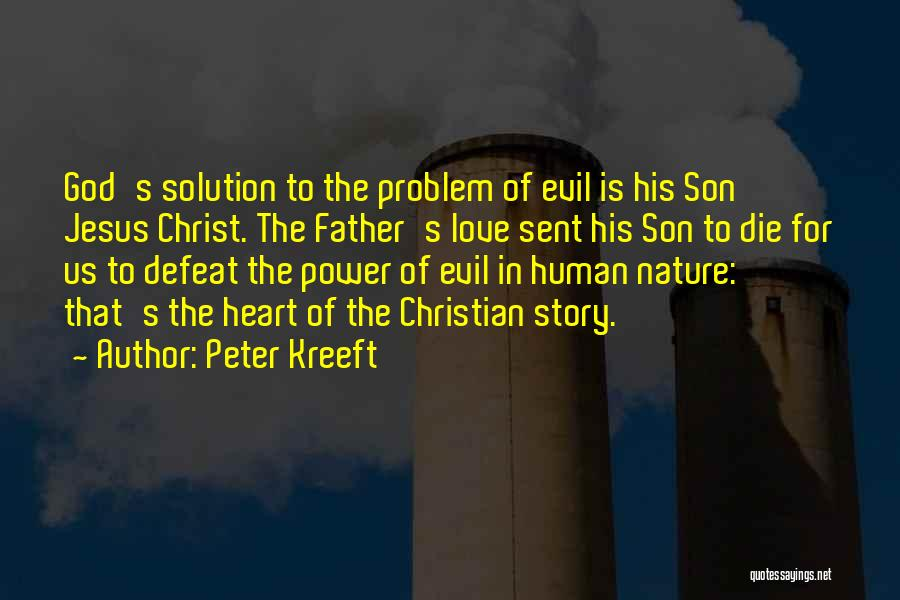 God Sent His Son Quotes By Peter Kreeft