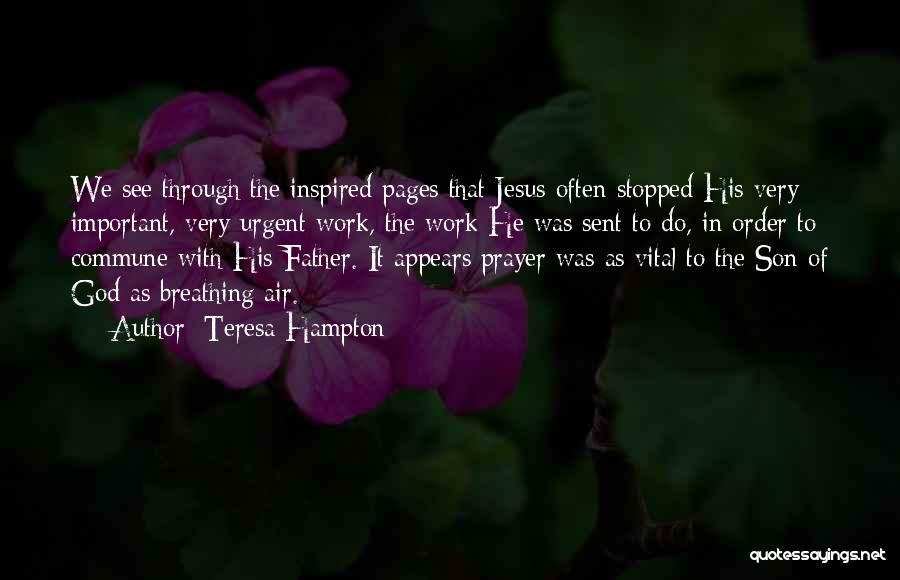 God Sent His Son Quotes By Teresa Hampton