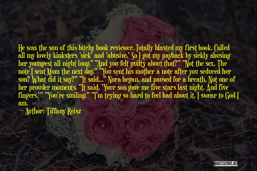 God Sent His Son Quotes By Tiffany Reisz