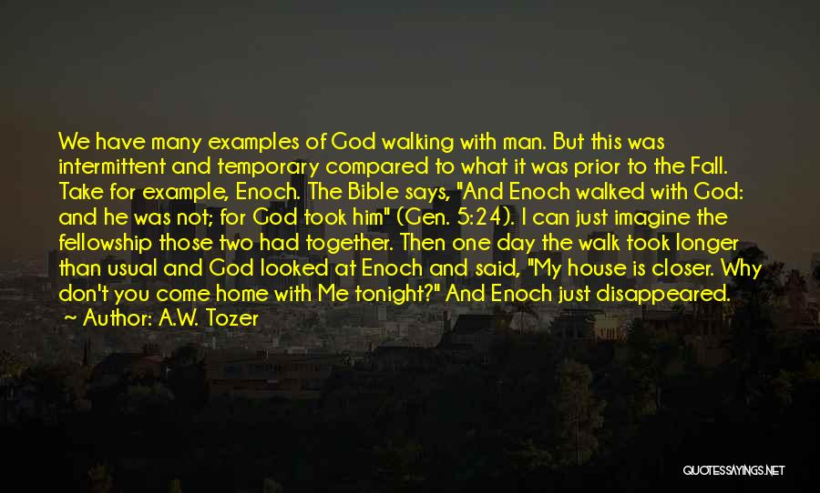 God Take Me With You Quotes By A.W. Tozer