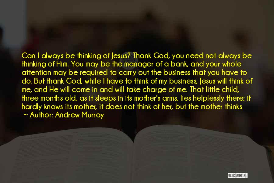 God Take Me With You Quotes By Andrew Murray